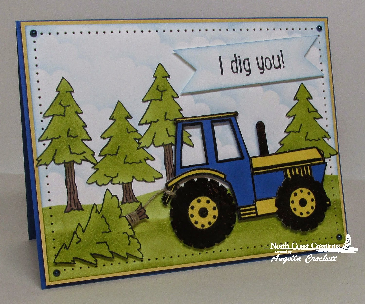 North Coast Creations I Dig You and Happy Camper, Card Designer Angie Crockett