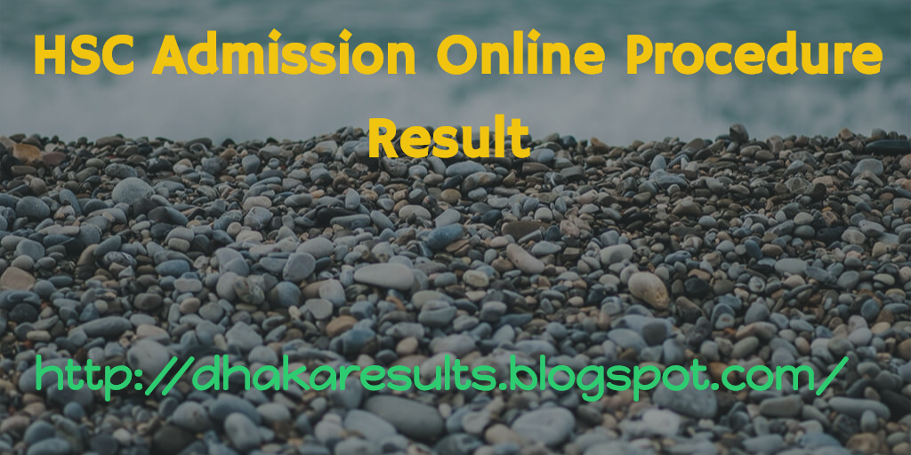 HSC Admission Online Procedure Result 2018