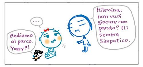 Andiamo al parco. Yuppy!!! Milena, non vuoi giocare con panda? Mi sembra simpatico.