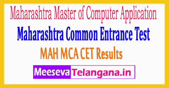 Maharashtra Master of Computer Application Common Entrance Test MAH MCA CET Results 2018