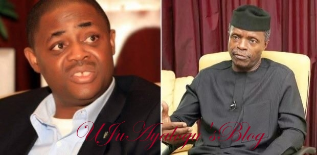 Osinbajo should stop lying, Buhari will never return as President – Fani-Kayode