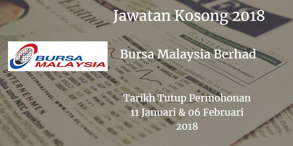 Jawatan Kosong Bursa Malaysia Berhad 11 Januari & 06 Februari 2018