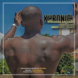Khronic - Meu Senhor, Meu Pastor (feat. Hot Blaze)