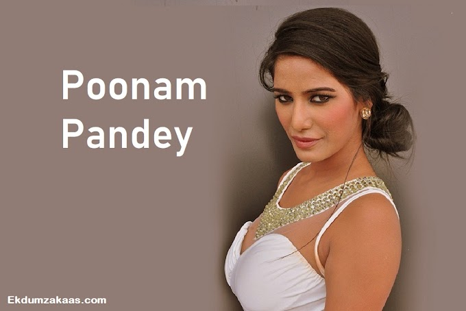 Poonam Pandey Age, Height, Net Worth, Family, Wiki, Biography