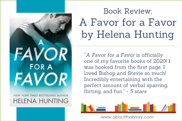 Book Review: A Favor for a Favor by Helena Hunting | About That Story