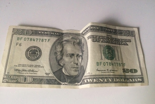 THE $20 BILL I WON'T BE SPENDING