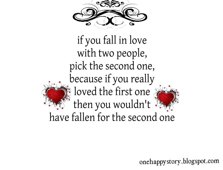 If You Fall In Love With Two People Motivational Quotes