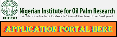 Nigerian Institute for Oil Palm Research Recruitment Login 2018/2019 | NIFOR Job Vacancy