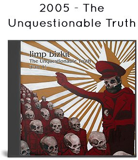 2005 - The Unquestionable Truth (Part 1)