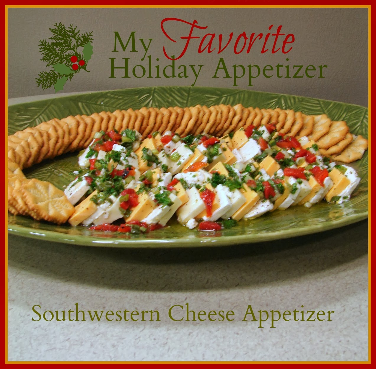 Custom Comforts: My Favorite Holiday Appetizer