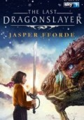 The Last Dragonslayer (2016) Subtitle Indonesia