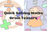 Quick Solving Maths Brain Teasers with Answers for Kids