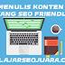 Trik Menulis Konten Blog Yang SEO Friendly