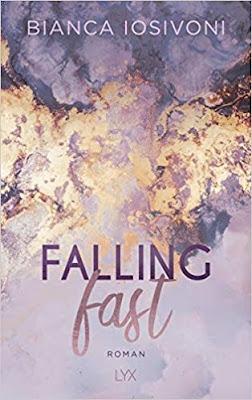 Neuerscheinungen im Mai 2019 #3 - Falling Fast von Bianca Iosivoni