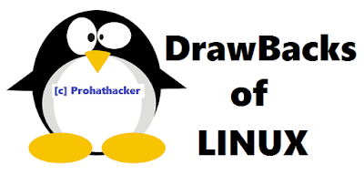 DrawBacks of LINUX