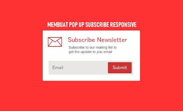Cara Membuat Pop up Subscribe Email Berlangganan di Blog