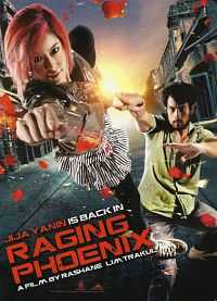 Raging Phoenix (2009) Hindi Dubbed Movies Download 300mb