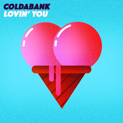 Coldabank Unveils New Single 'Lovin' You'