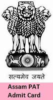 Assam PAT Admit Card