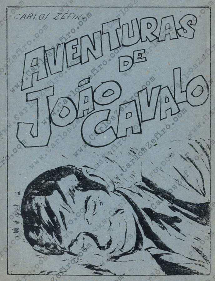 de82a2c5f AVENTURAS DE JOÃO CAVALO (o mais clássico de todos os catecismos de Carlos  Zéfiro)