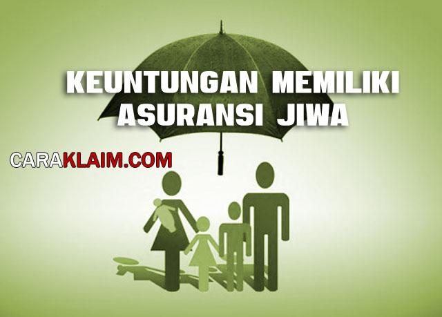 Keuntungan Memiliki Asuransi Jiwa
