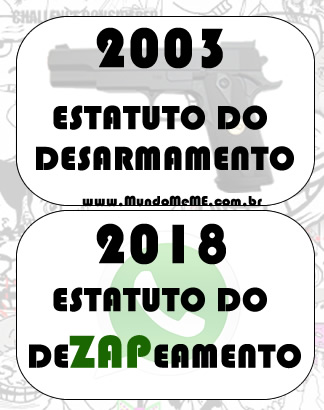 2003 Estatudo do Desarmamento, 2018 Estatudo do Dezapeamento