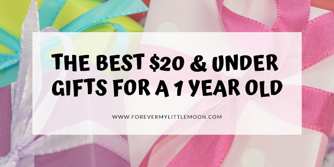 The Best $20 & Under Gifts for a One Year Old