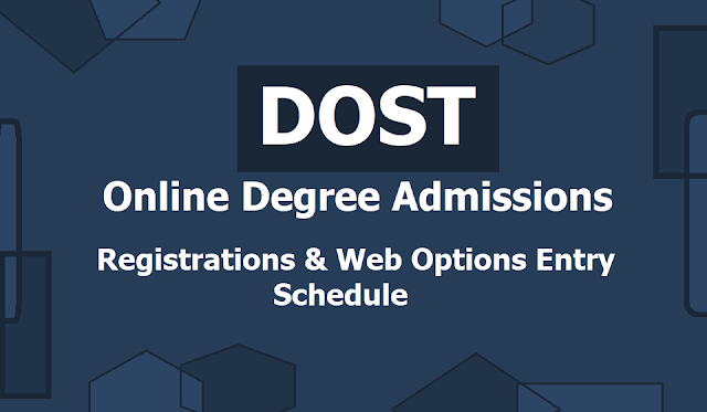DOST Online Degree Admissions Schedule, Registration Process 2019