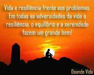 Vida, serenidade e resiliência