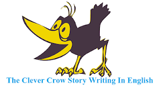 The Clever Crow Story Writing