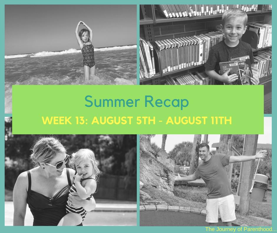 Summer Recap: Week 13