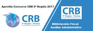 Apostila  CRB 9ª Região 2017-auxiliar administrativo