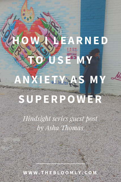How I Learned to Use My Anxiety As My Superpower