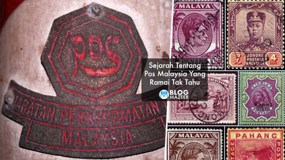 Sejarah Tentang Pos Malaysia Yang Ramai Tak Tahu