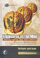 ENCLOSURES OF THE MIND (KAPLING-KAPLING DAYA CIPTA MANUSIA) Karya: A. Widyamartaya