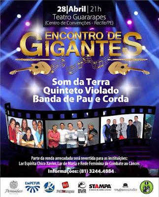 Encontro de Gigantes: Show reúne grandes nomes da música pernambucana