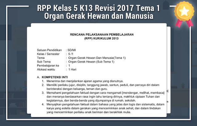 RPP Kelas 5 K13 Revisi 2017 Tema 1 Organ Gerak Hewan dan Manusia