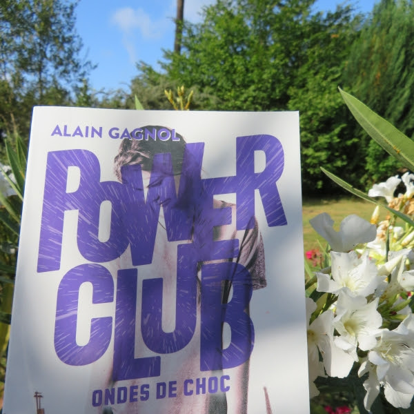 Power club, tome 2 : Ondes de choc de Alain Gagnol