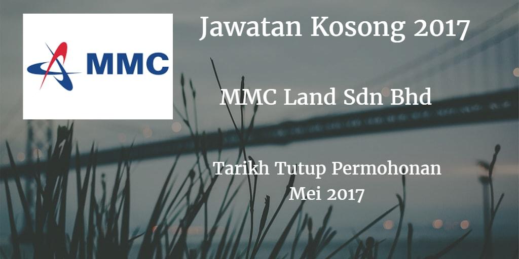Jawatan Kosong MMC Land Sdn Bhd Mei 2017