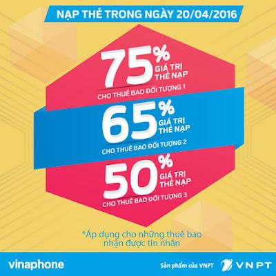 Vinaphone khuyến mãi 50% - 75% thẻ nạp ngày 20/4/2016