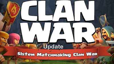 Clan War di Clash of Clans Update Maret 2016