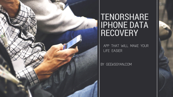 Tenorshare iPhone Data Recovery Tool Review 2016