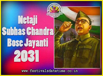 2031 Netaji Subhas Chandra Bose Jayanti Date, 2031 Subhas Chandra Bose Jayanti Calendar
