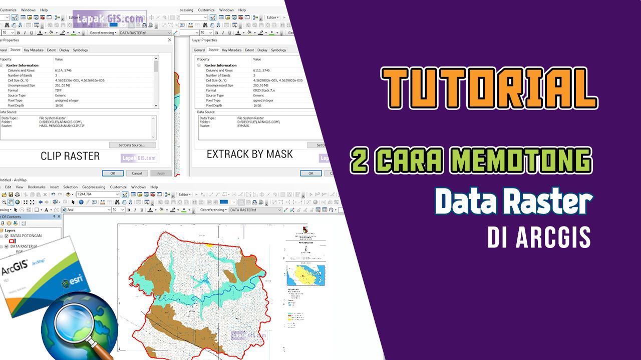 2 Cara Memotong Data Raster Pada Arcgis