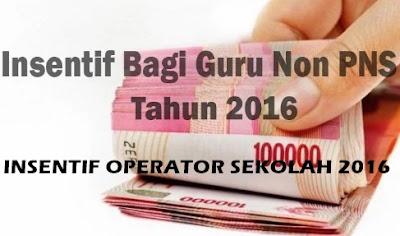 Insentif Untuk Operator Sekolah 2016
