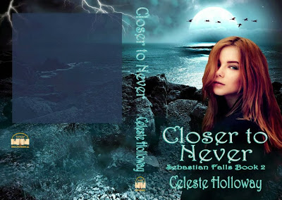 COVER REVEAL FOR SEBASTIAN FALLS BOOK 2, CLOSER TO NEVER