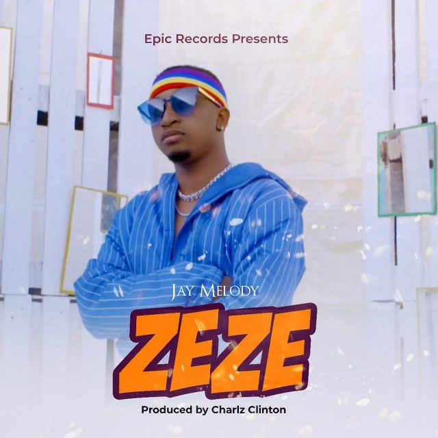 Jay Melody – ZEZE | Audio Download