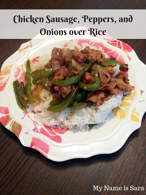 Sausage, Peppers, and Onions over Rice | My Name is Sara - mynameissarablog.blogspot.com