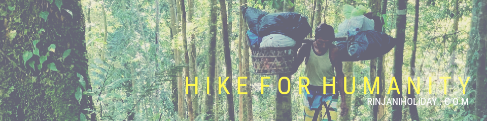 Mt Rinjani Trek for Humanity| Rinjani Holiday