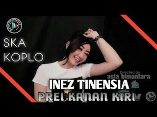 Inez Tinensia - Prei Kanan Kiri Ska